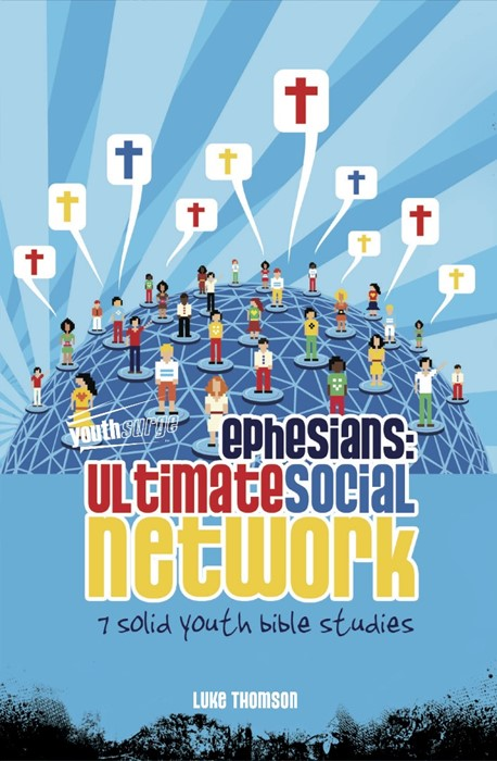 Ephesians: Ultimate Social Network (Paper Back)
