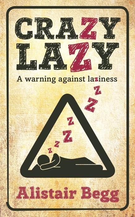 Crazy Lazy (Paperback)