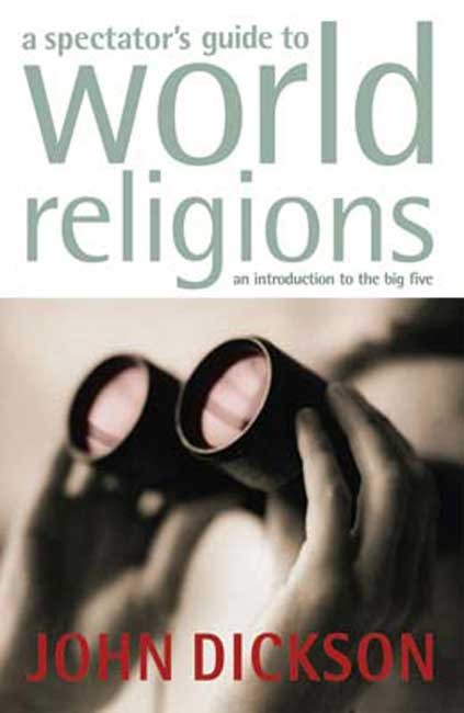 Spectators Guide to World Religions, A (Paperback)
