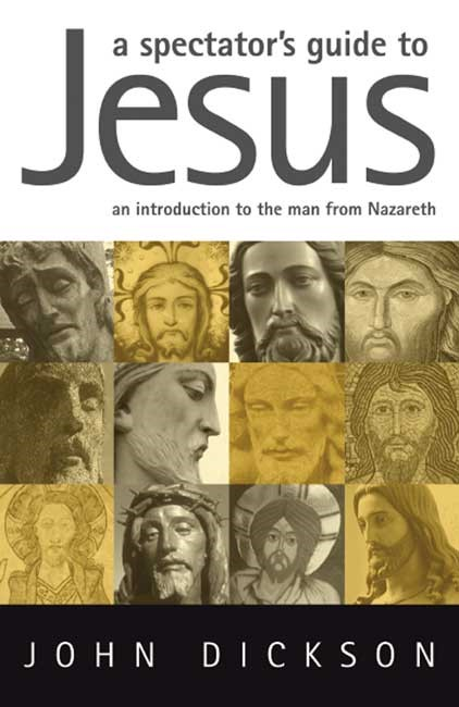 Spectator's Guide To Jesus, A (Paperback)