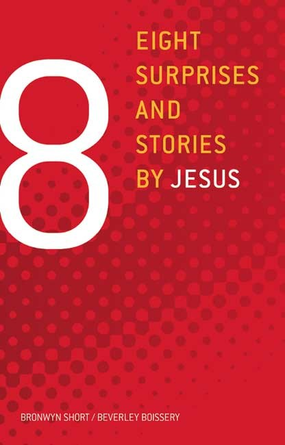 Eight Surprises And Stories By Jesus (Paperback)
