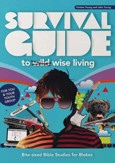 Survival Guide To Wise Living (Blokes) (Paperback)