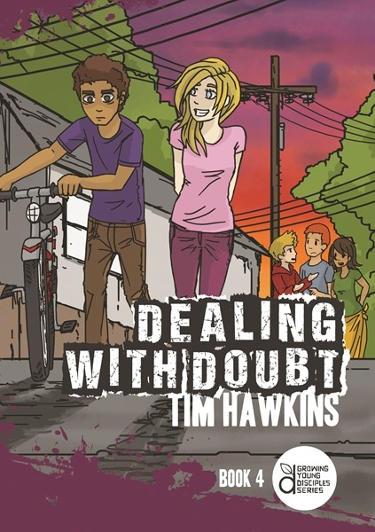 Dealing With Doubt [Growing Young Disciples] (Paperback)