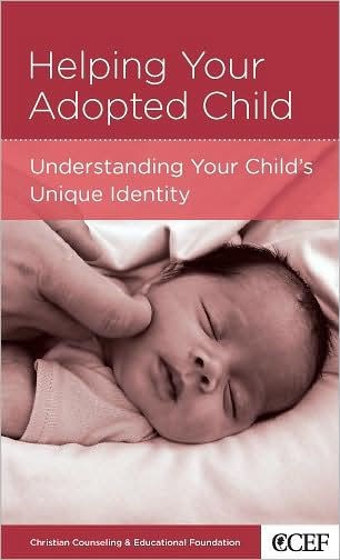 Helping Your Adopted Child (Paperback)