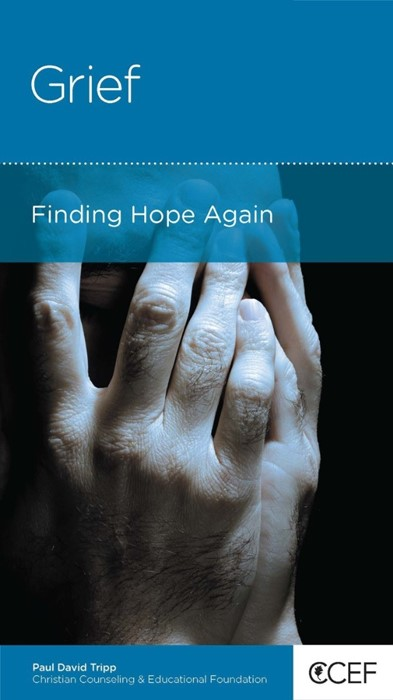 Grief: Finding Hope Again (Paperback)