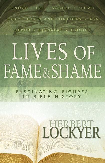 Lives of Fame and Shame (Paperback)