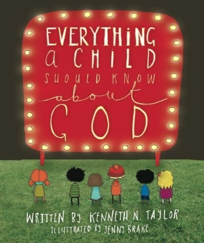 Everything A Child Should Know About God HB (Hard Cover)