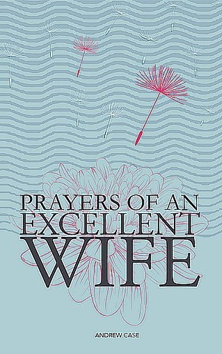 Prayers Of An Excellent Wife (Paperback)