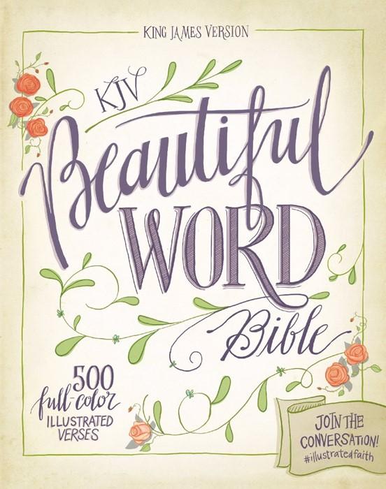 KJV Beautiful Word Bible (Hard Cover)