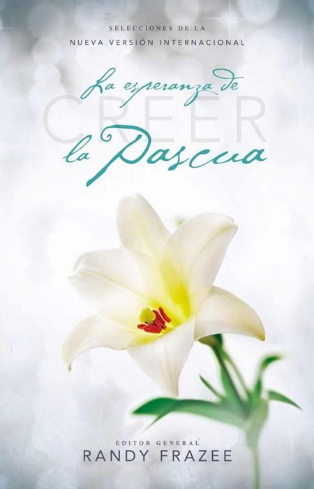 Creer - La Esperanza De La Pascua (Paperback)