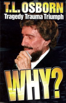 Why? Tragedy, Trauma, Triumph (Paperback)