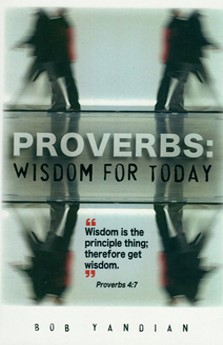 Proverbs: Wisdom For Today (Paperback)