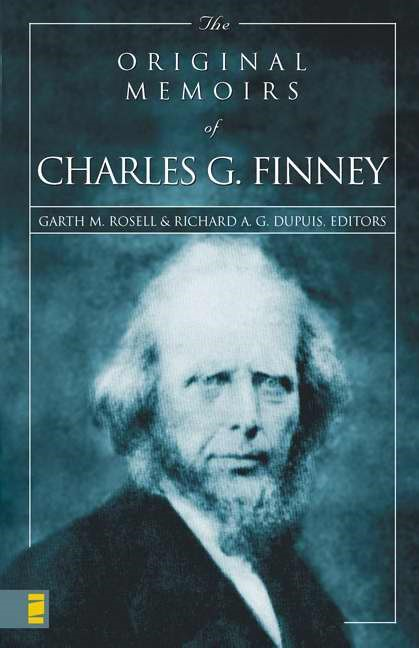 The Original Memoirs of Charles G. Finney (Paperback)