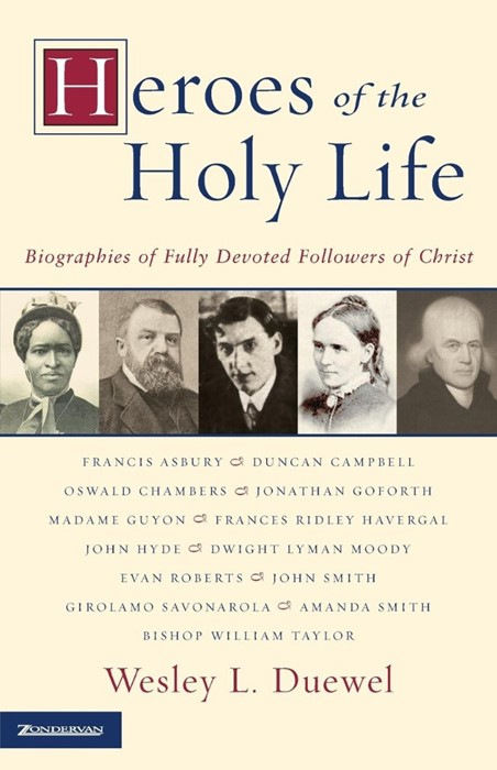 Heroes Of The Holy Life (Paperback)