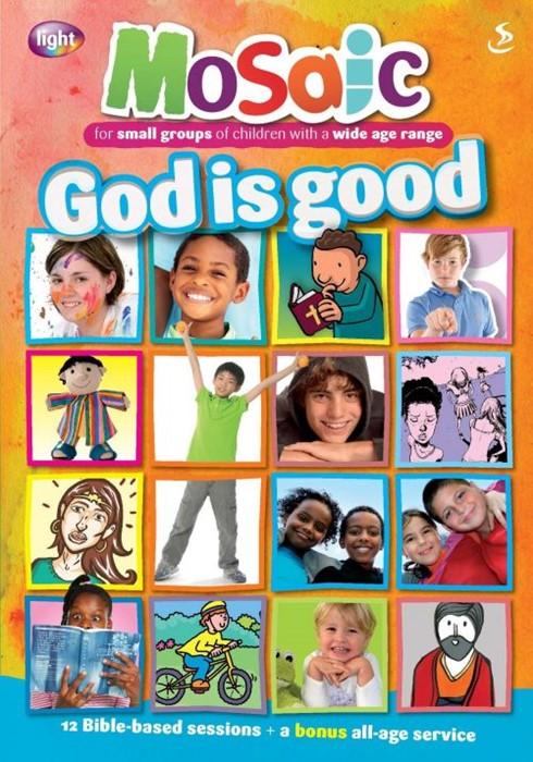 Mosaic: God Is Good (Paperback)