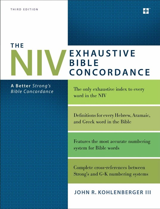 The NIV Exhaustive Bible Concordance, Third Edition (Hard Cover)