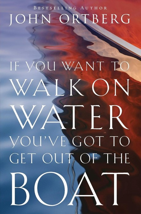If You Want To Walk On Water