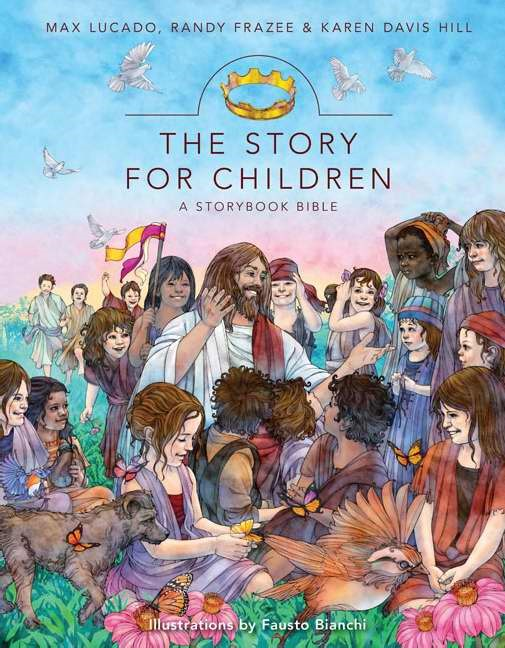 The Story For Children, A Storybook Bible (Hard Cover)