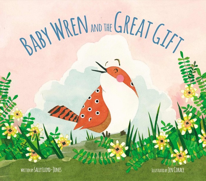 Baby Wren And The Great Gift (Hard Cover)