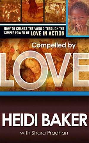 Compelled By Love (Paperback)