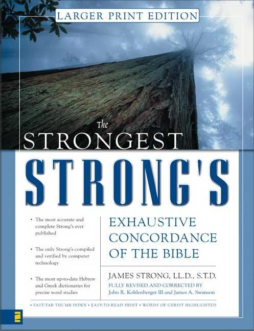 Strongest Strong's Exhaustive Concordance Of The Bible L, T (Hard Cover)