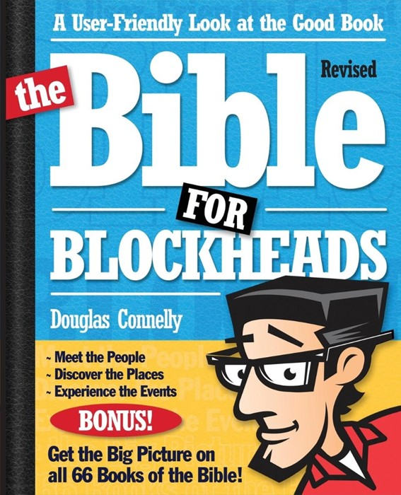 The Bible For Blockheads---Revised Edition (Paperback)