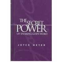 Secret Power Of Speaking God's Word, The. (Hard Cover)