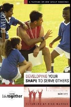 Developing Your Shape to Serve Others (Paperback)