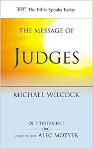 The Message of Judges (Paperback)