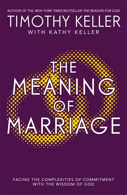 The Meaning Of Marriage (Paperback)