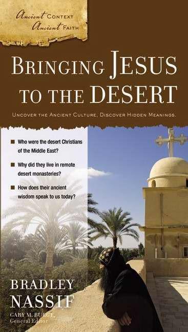 Bringing Jesus To The Desert (Paperback)