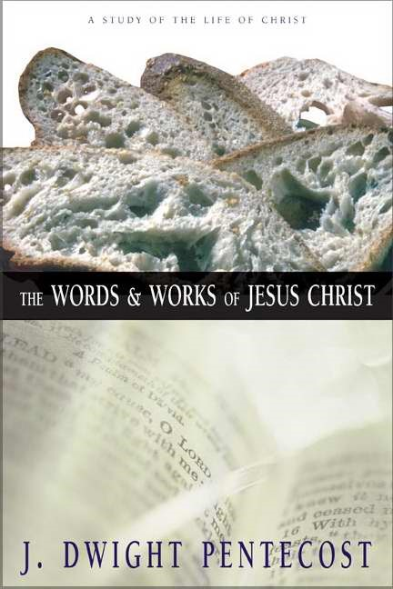 The Words And Works Of Jesus Christ (Hard Cover)