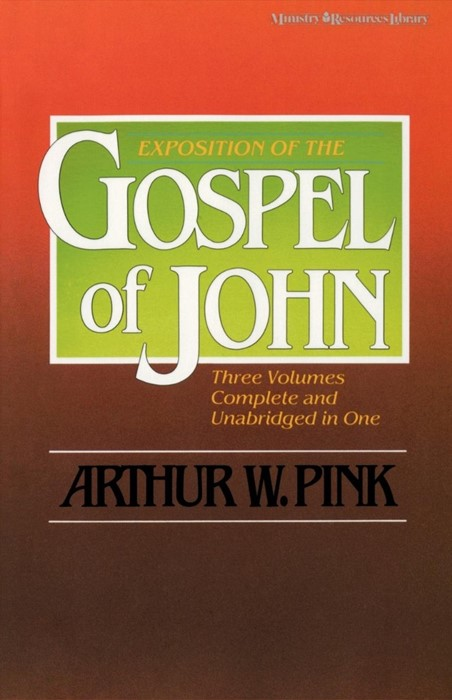 Exposition Of The Gospel Of John, One-Volume Edition (Paperback)