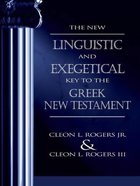 New Linguistic And Exegetical Key To The Greek New Testa, Th (Hard Cover)