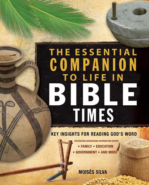 The Essential Companion To Life In Bible Times (Paperback)