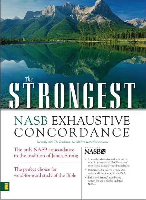 The Strongest Nasb Exhaustive Concordance (Hard Cover)