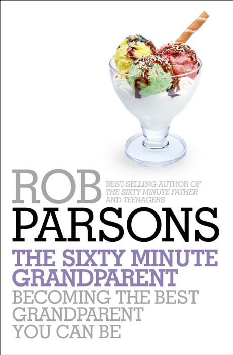 The Sixty Minute Grandparent (Paperback)