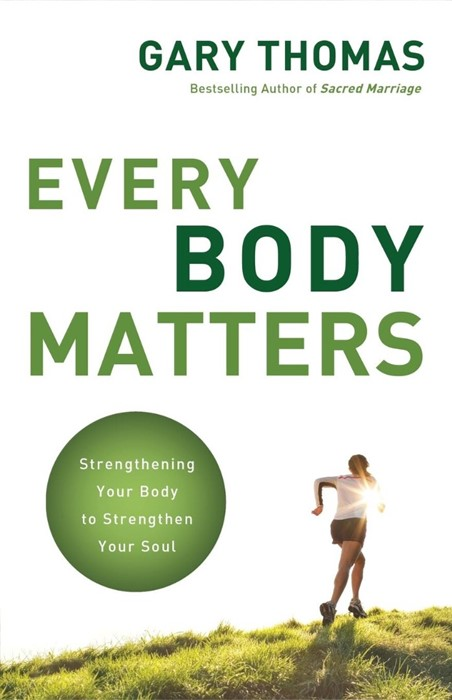Every Body Matters (Paperback)