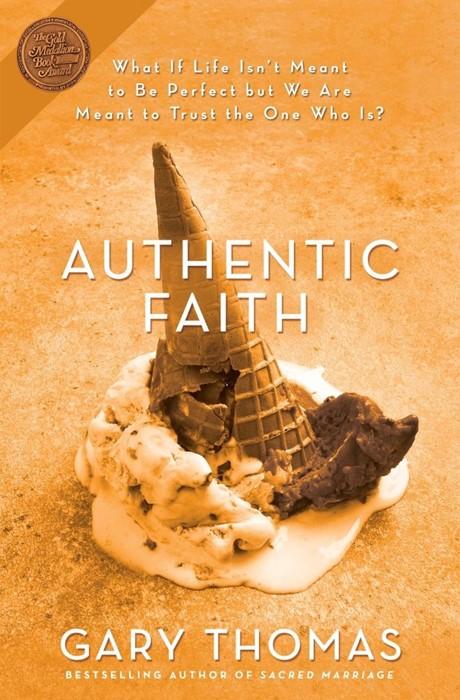 Authentic Faith (Paperback)