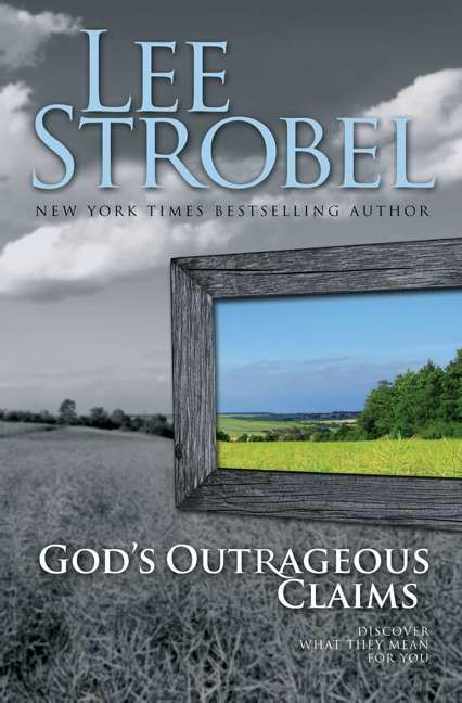 God's Outrageous Claims (Hard Cover)