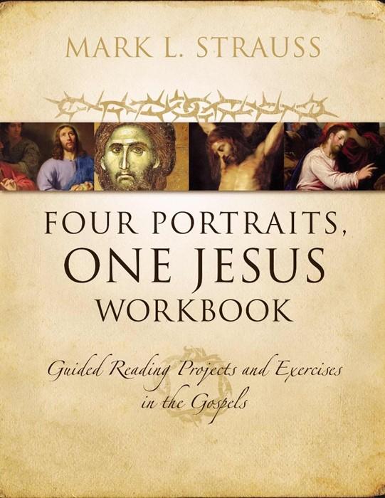 Four Portraits, One Jesus Workbook