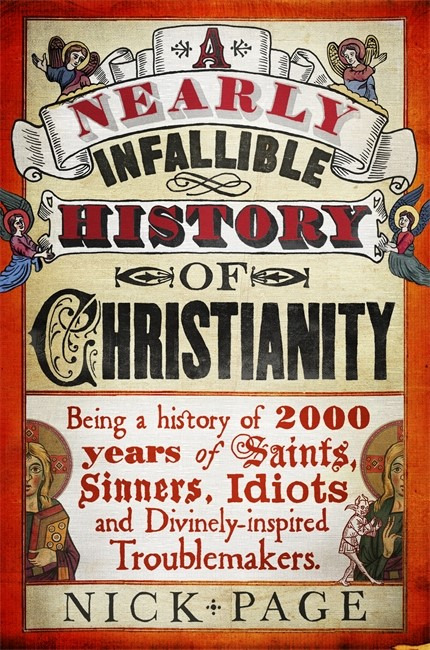 Nearly Infallible History Of Christianity, A (Paperback)
