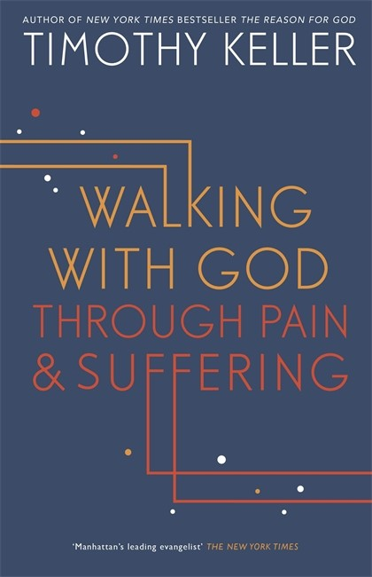Walking With God Through Pain And Suffering (Paper Back)