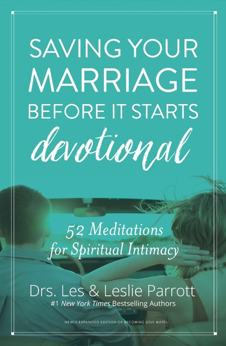 Saving Your Marriage Before It Starts Devotional (Hard Cover)