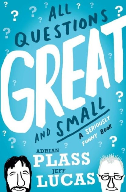 All Questions Great And Small (Paperback)