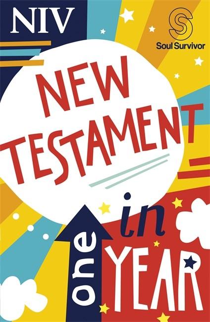 NIV Soul Survivor New Testament In One Year (Paperback)