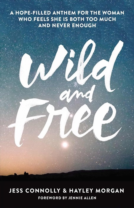 Wild And Free (Paperback)