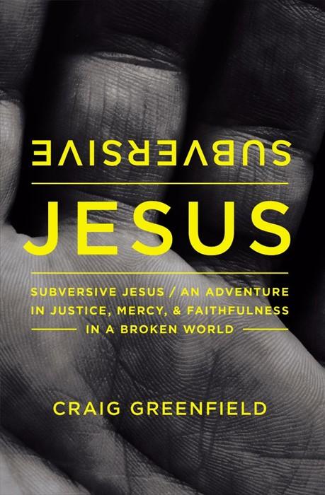 Subversive Jesus (Paperback)