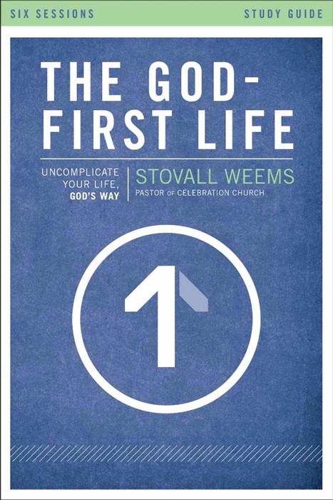 The God-First Life Study Guide (Paper Back)
