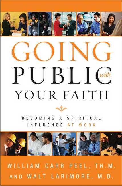 Going Public With Your Faith (Paperback)